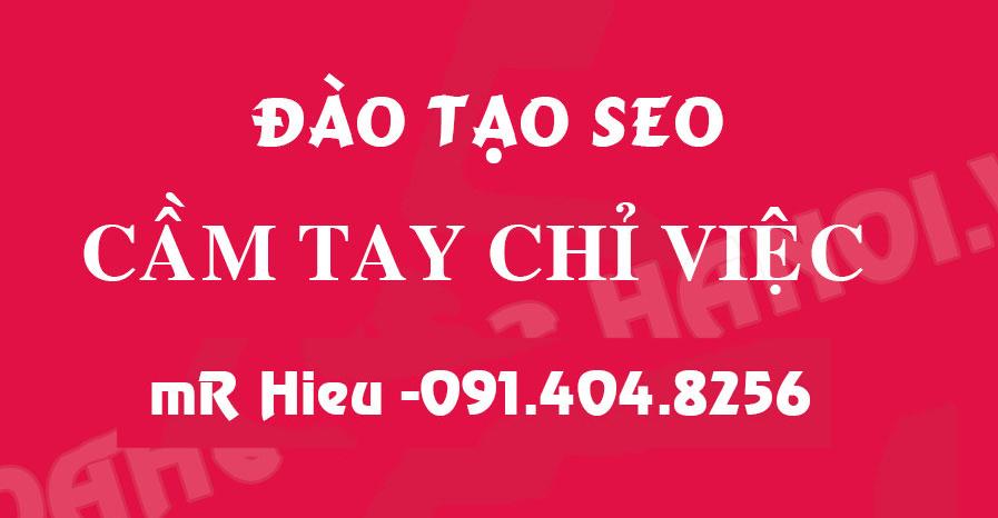 Khóa học seo 1 kèm 1 giá rẻ tại Hà Nội 2019 – Đào tạo seo Mr Hieu