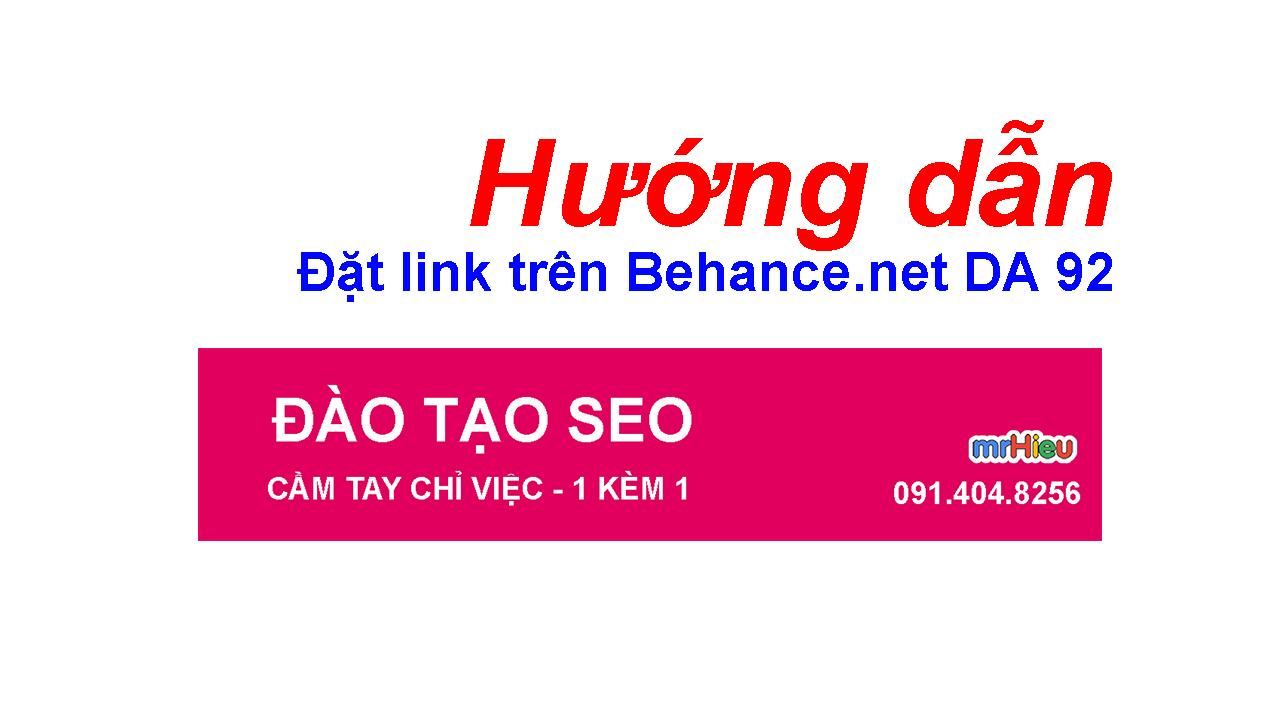Hướng dẫn đặt link trên Behance DA 92 ( DA 9x )