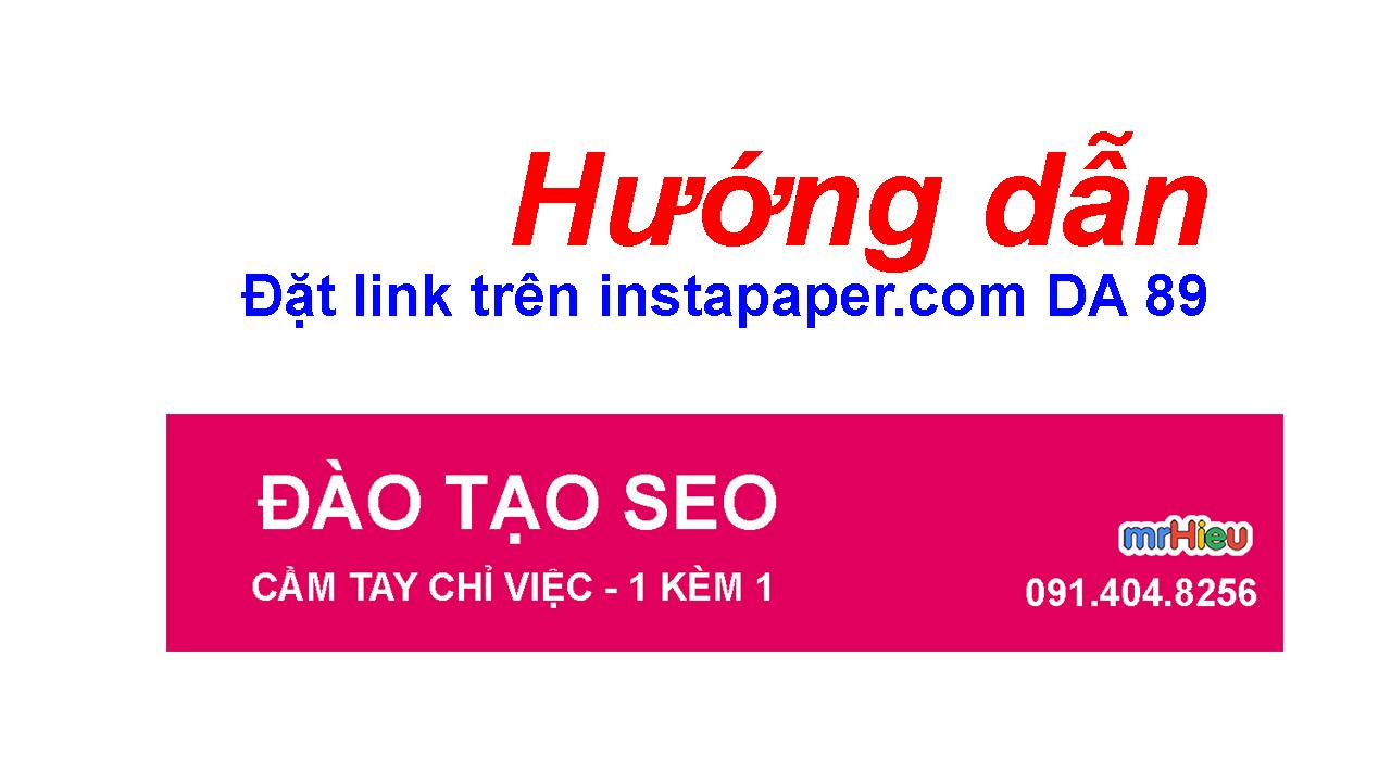 Hướng dẫn đặt Link trên Instapaper DA 89 ( DA 8x )
